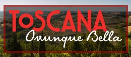 Toscana Ovunque Bella